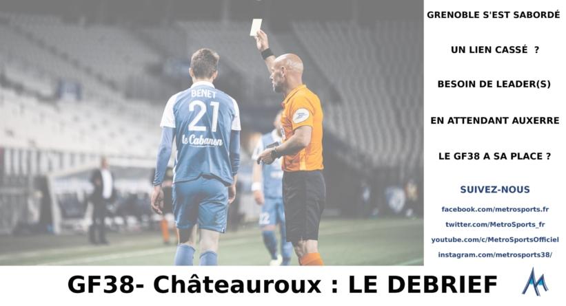 [Ligue 2] Débrief GF38 – Châteauroux